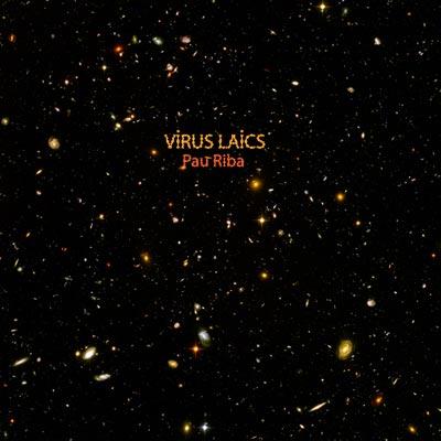 Virus Laics, Pau Riba
