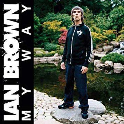 Ian Brown My Way
