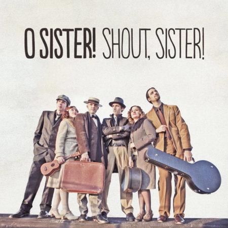 Shout, Sister!
