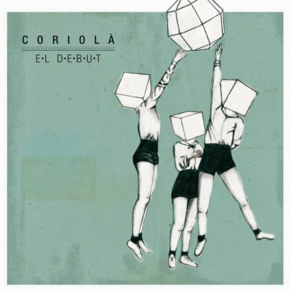 coriola-el-debut