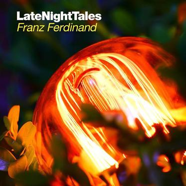 LateNightTales by Franz Ferdinand