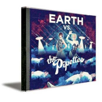 Earth vs. The Pipettes