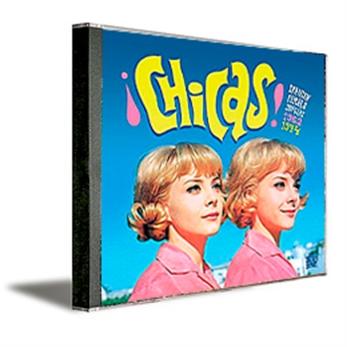 ¡Chicas! Spanish Female Singers 1962-1974