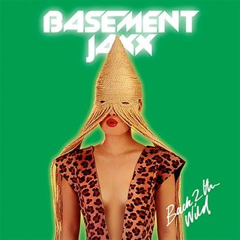 Basement Jaxx están de vuelta