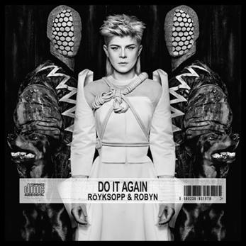 """Escucha la remezcla de Moulinex del """"Do It Again"""" de Röyksopp & Robyn"""