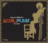 Achilifunk! Gipsy Soul 1969-1979