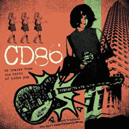 CD 86. 48 Tracks From The Birth Of Indie Pop