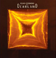 Elvis Perkins In Dearland
