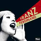 You Could Have It So Much Better With… Franz Ferdinand