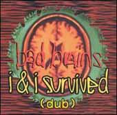 I & I Survived (Dub)