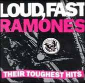 Loud, Fast. Their Toughest Hits