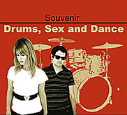 Drums, Sex And Dance