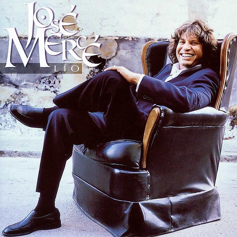 """José Mercé """"Lío"""" (2002)"""