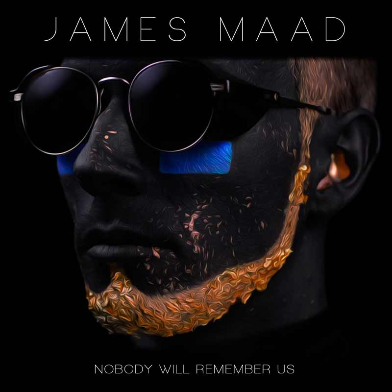 James-Maad_Portada-Ep-Nobody-will-remember-us