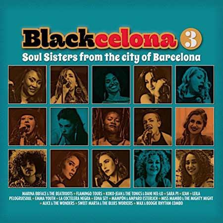 Blackcelona 3. Soul Sisters From The City Of Barcelona