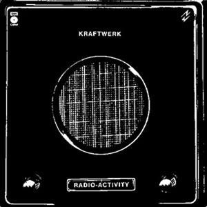Kraftwerk_Radio_Activity