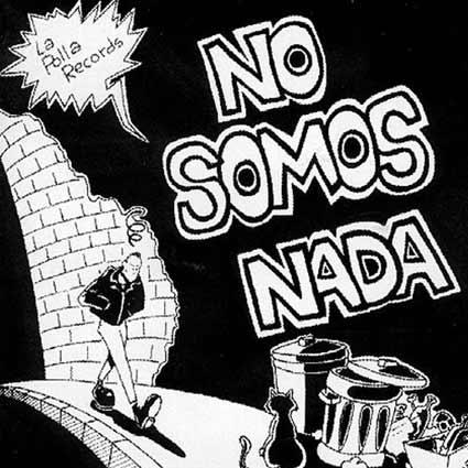 La_Polla_Records-No_Somos_Nada-Frontal