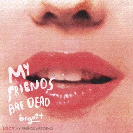 My Friends Are Dead
