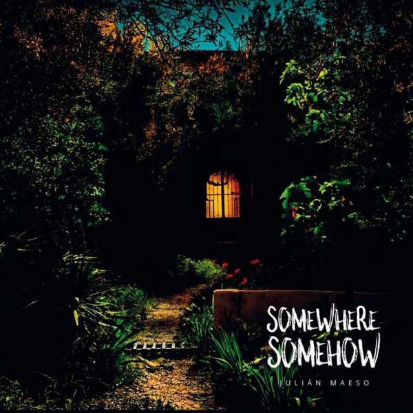 Somewhere, Somehow