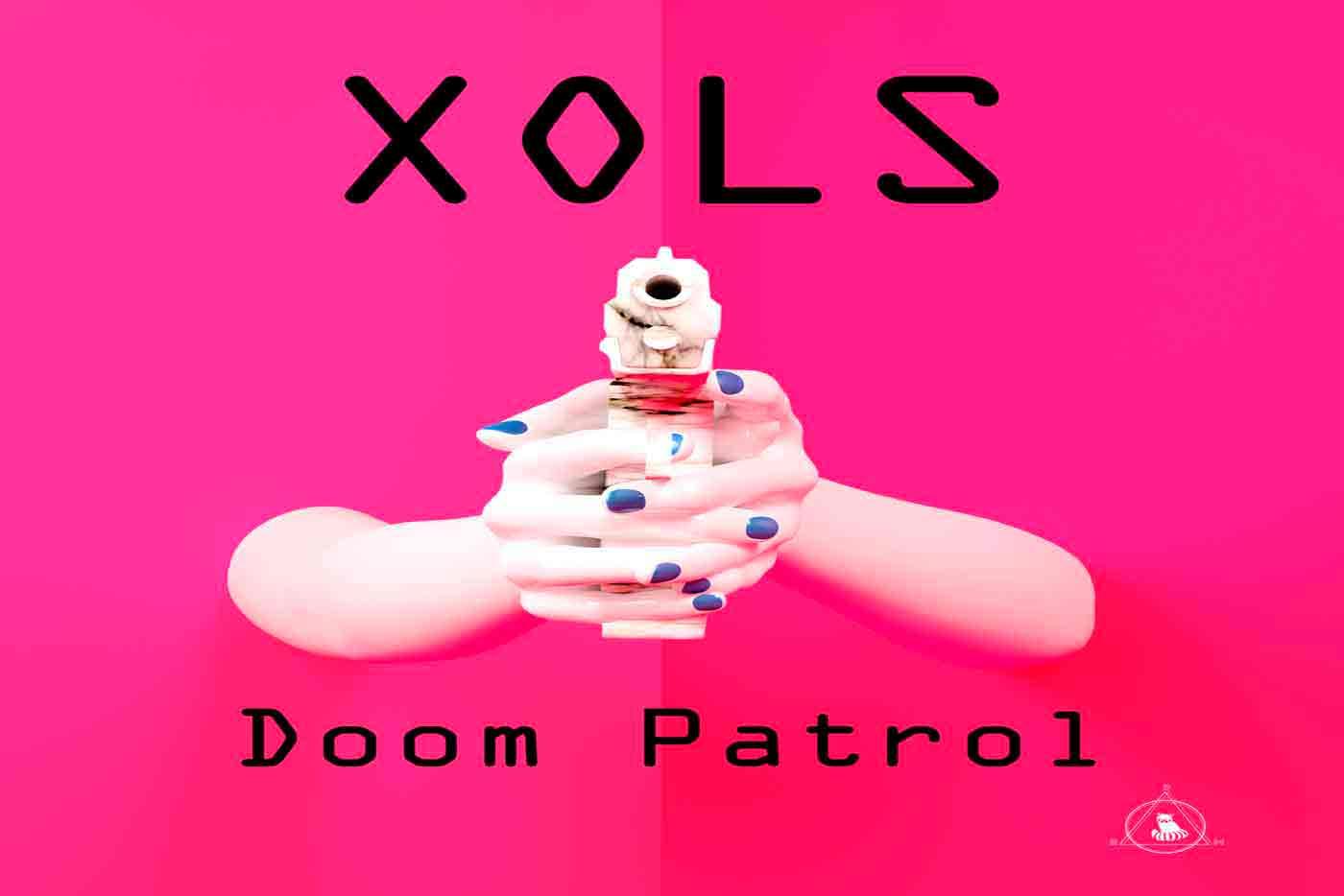 """Xols presenta un nuevo EP, """"Doom Patrol"""""""