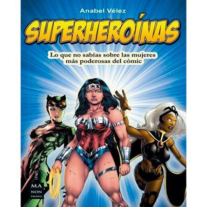 Superheroínas / Dioses, héroes y superhéroes