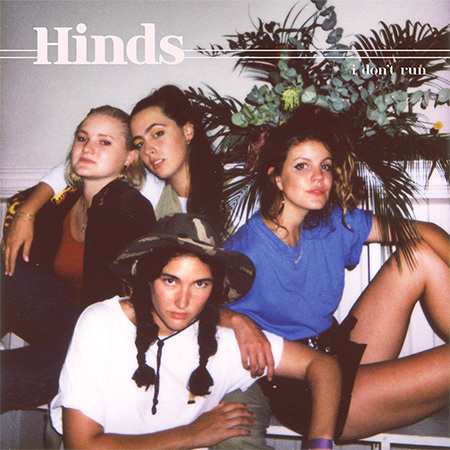 Hinds I Dont Run