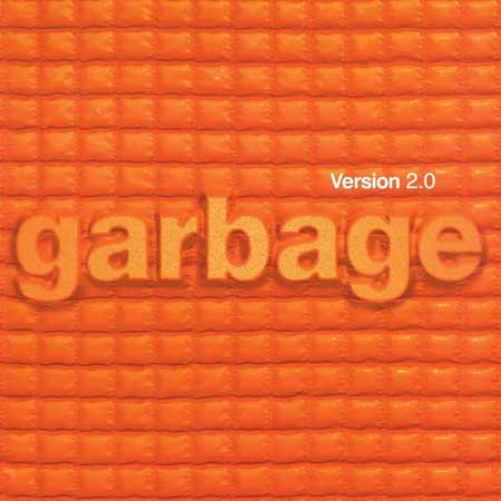 Garbage – Version 2.0 (20th Anniversary Edition)
