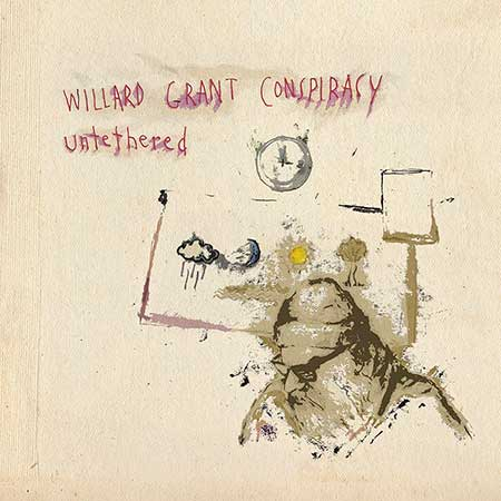 Willard Grant Conspiracy Untethered