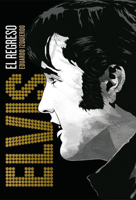 Elvis. El regreso