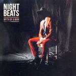 Night Beats Myth of a Man