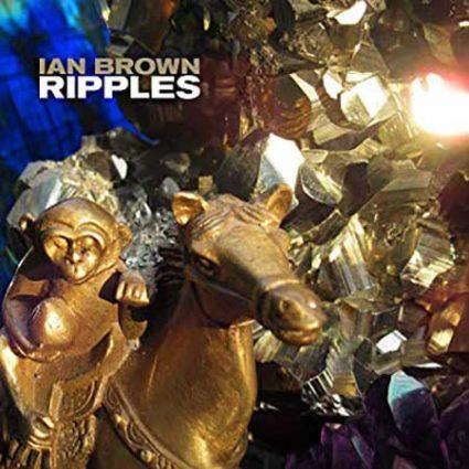 Ian Brown Ripples