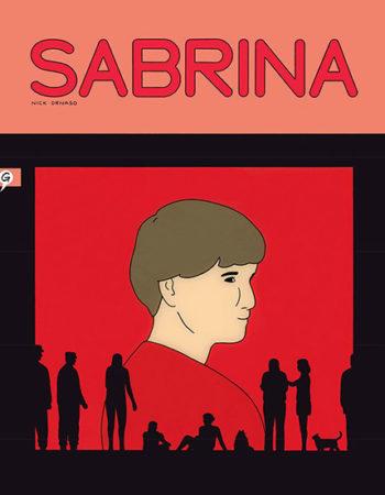 Sabrina de Nick Drnaso