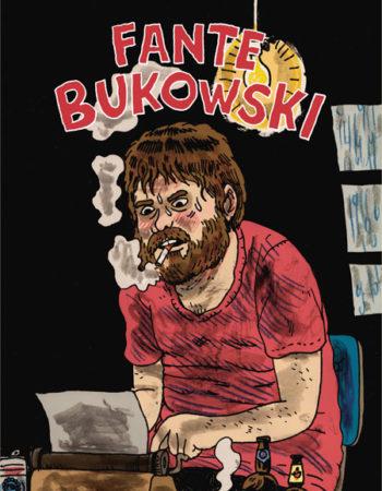 Noah Van Sciver Fante Bukowski