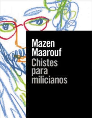 chistes para milicianos Mazen Maarouf