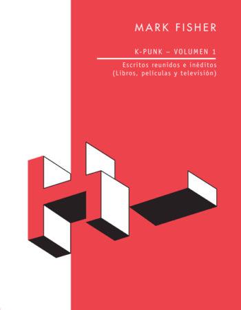 K-Punk (Volumen 1) mark fisher