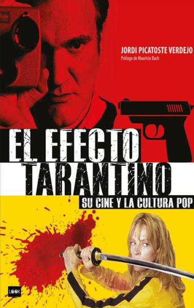 """El efecto Tarantino"" de Jordi Picatoste Verdejo"