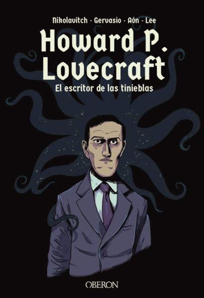 Howard P. Lovecraft. El escritor de las tinieblas