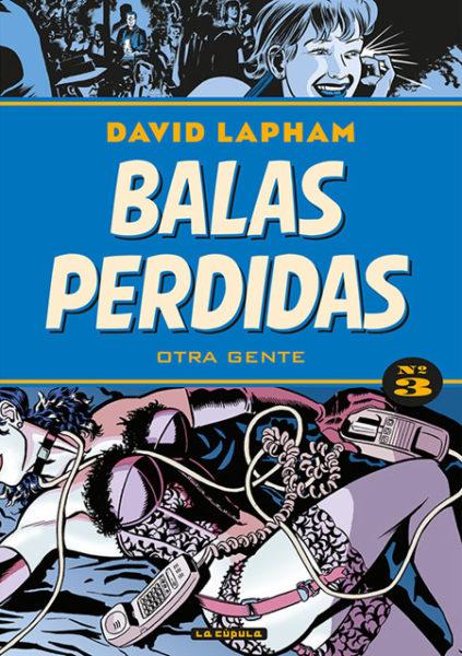 Balas perdidas 3: otra gente de David Lapham