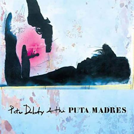 Peter Doherty and The Puta Madres