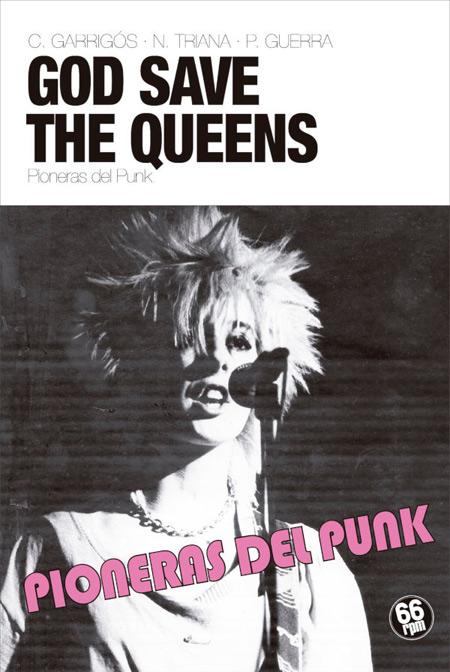 God Save The Queens. Pioneras del Punk