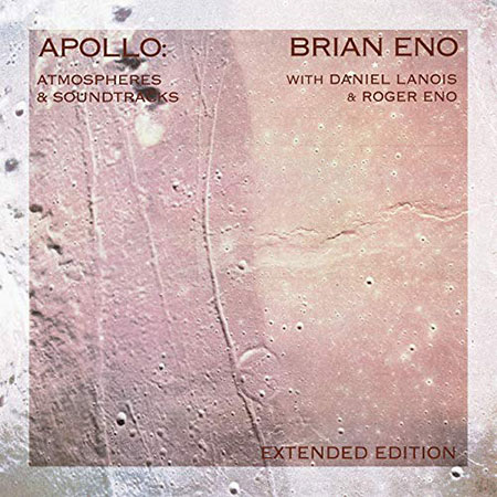 Apollo: Atmospheres And Soundtracks. Extended Edition