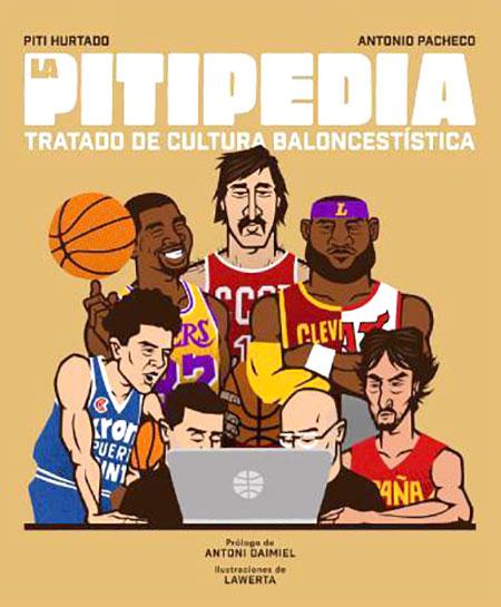 La Pitipedia. Tratado de cultura baloncestística