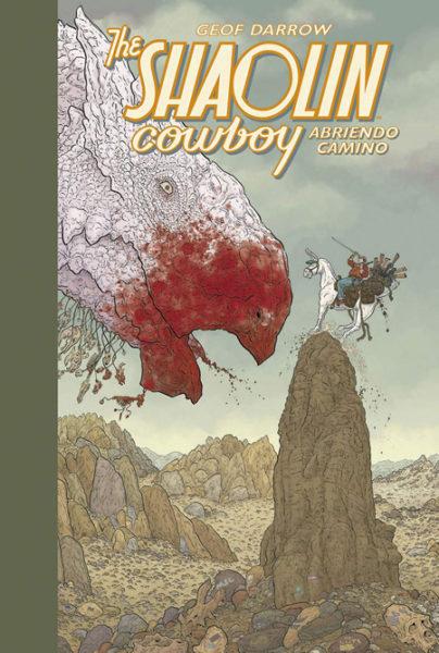 The Shaolin Cowboy: Abriendo camino Geof Darrow