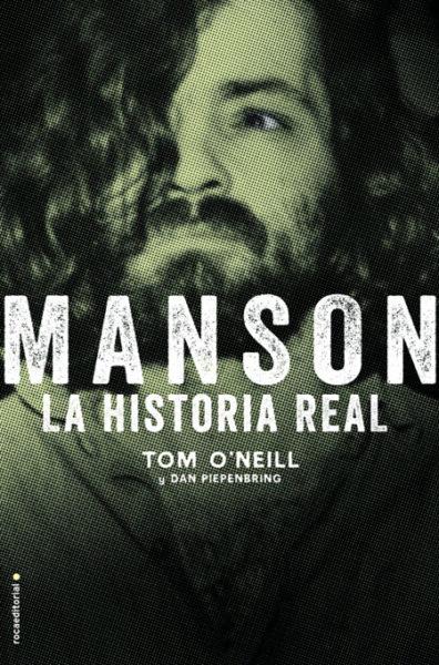 Tom O'Neill Manson. La historia real