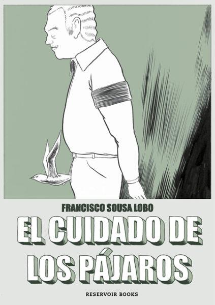 Francisco Sousa Lobo El cuidado de los pájaros