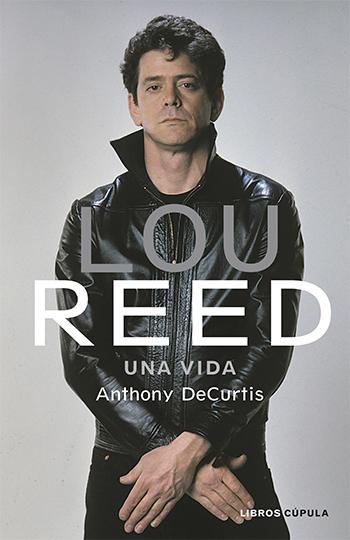 Lou Reed una vida