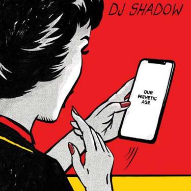 DJ Shadow Our Pathetic