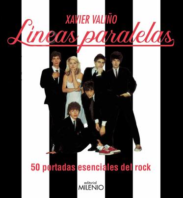 Líneas paralelas. 50 portadas esenciales del rock