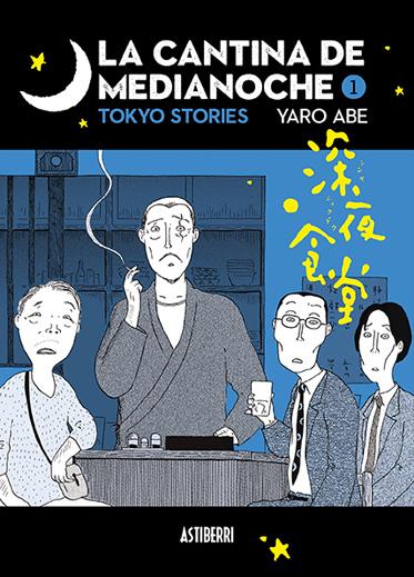 La cantina de medianoche. Tokyo Stories (1 y 2)