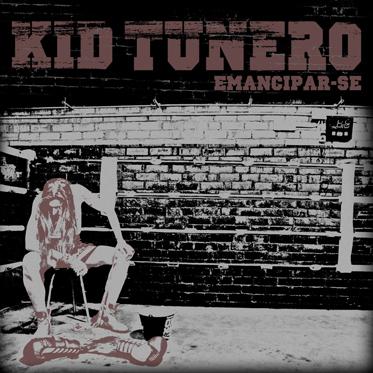 kid tunero emancipar-se